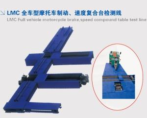LMC Full vehicle motorcycle brake, speed compound table test line